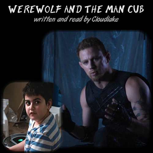 Werewolf and the Man Cub - a Jupiter Ascending fanfic cover art